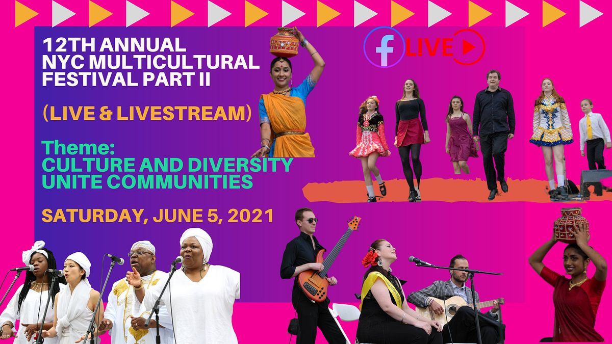 12th annual NYC Multicultural Festival Part II