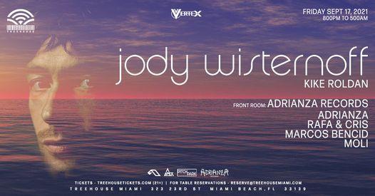 JODY WISTERNOFF @ Treehouse Miami