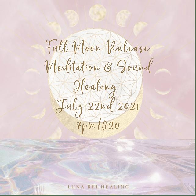 Full Moon Release Meditation & Sound Healing