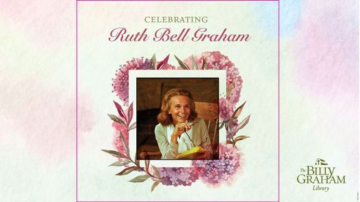 Ruth Bell Graham Celebration Dinner (Sold Out)