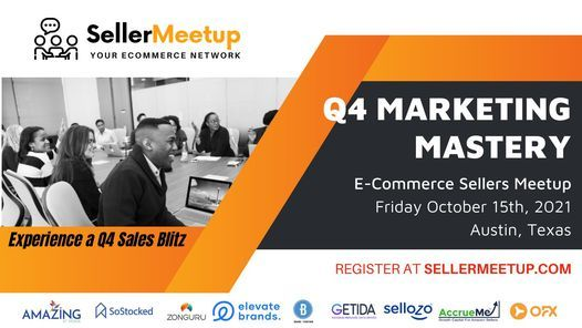 Q4 Marketing Mastery Seller Meetup