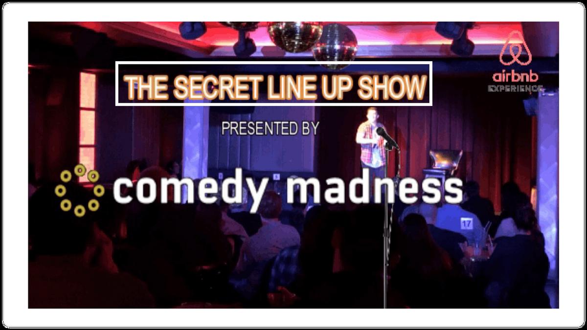 Comedy Madness Secret Line Up BYOB Show - Rooftop Restaurant