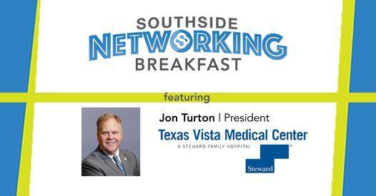 Southside Networking Breakfast: TX Vista Medical Center