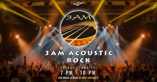 3AM Acoustic Rock at Aunt Chilada's!