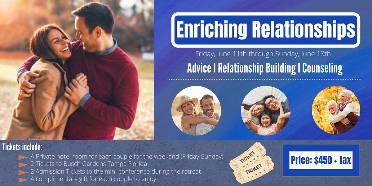 Enriching your  Relationships: Weekend Romantic Getaway