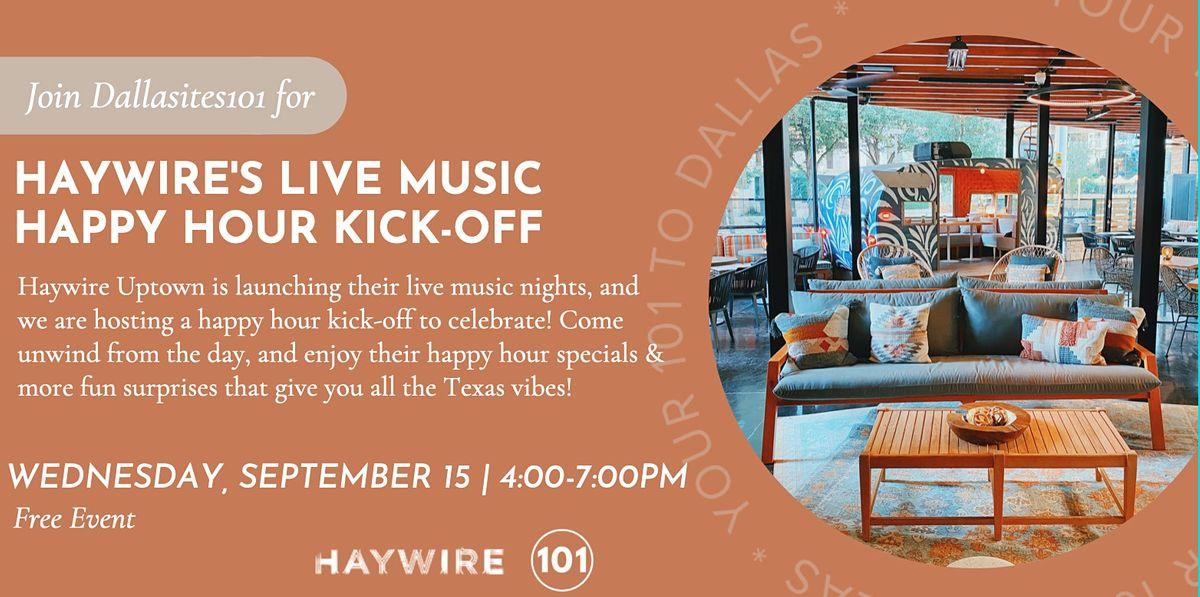 Haywire's Live Music Happy Hour Kick-Off