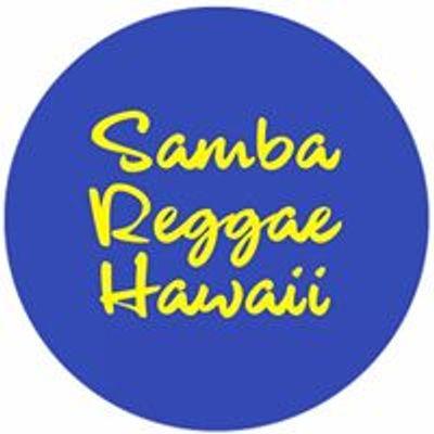 Samba Reggae Hawaii