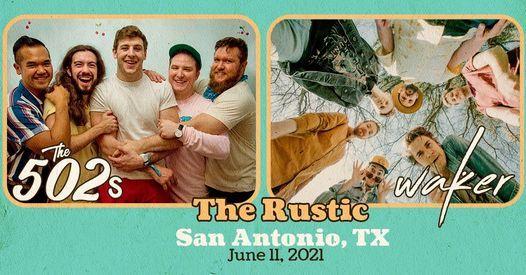 The 502s + Waker | The Rustic - San Antonio