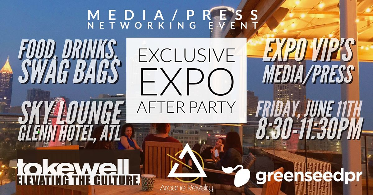 Premier After Party & Networking Social for VIP\/PRESS\/MEDIA CBD\/HEMP Expo
