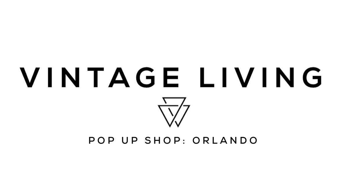 VINTAGE LIVING POP UP SHOP: ORLANDO