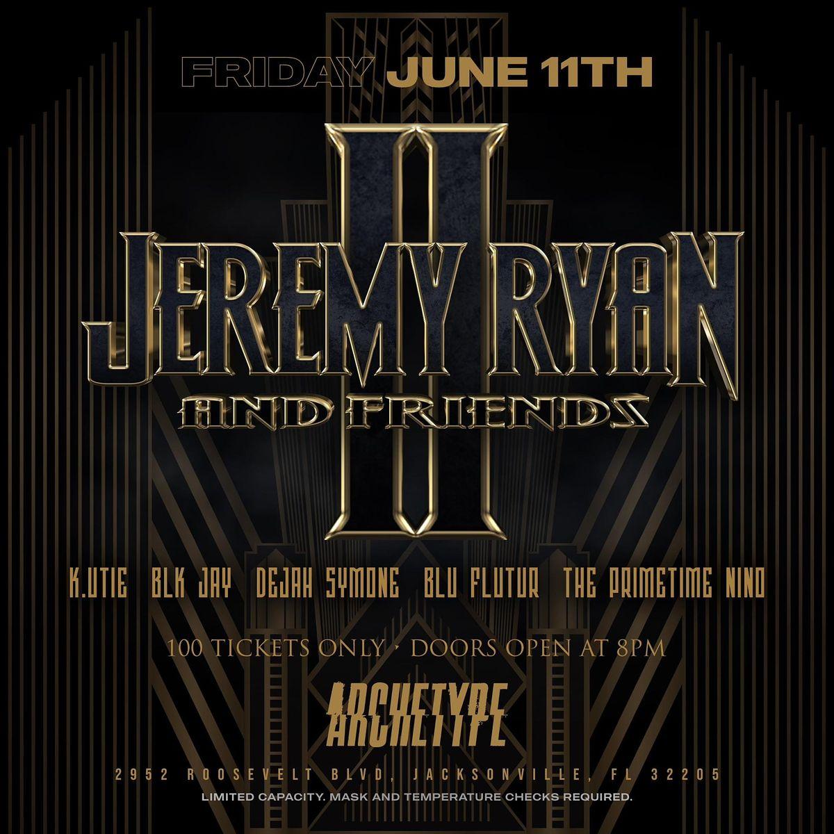 Jeremy Ryan & Friends II @Archetype 06.11.21