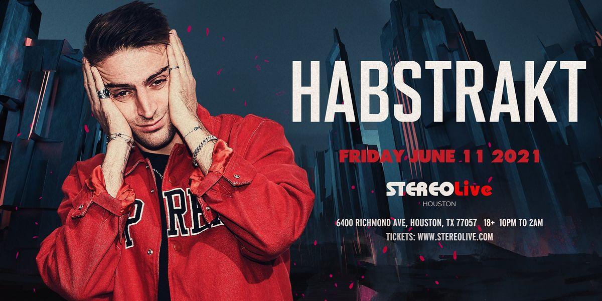 Habstrakt - Stereo Live Houston