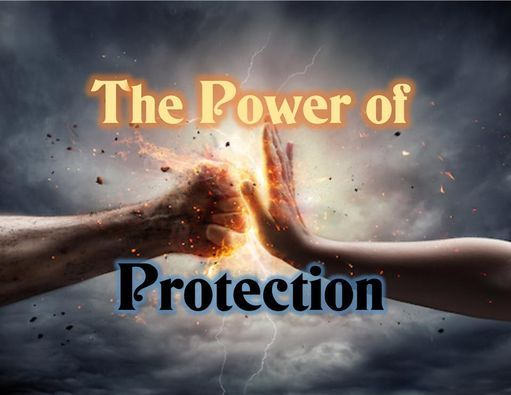 The Power of Protection