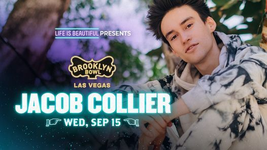 Life is Beautiful presents: Jacob Collier at Brooklyn Bowl Las Vegas