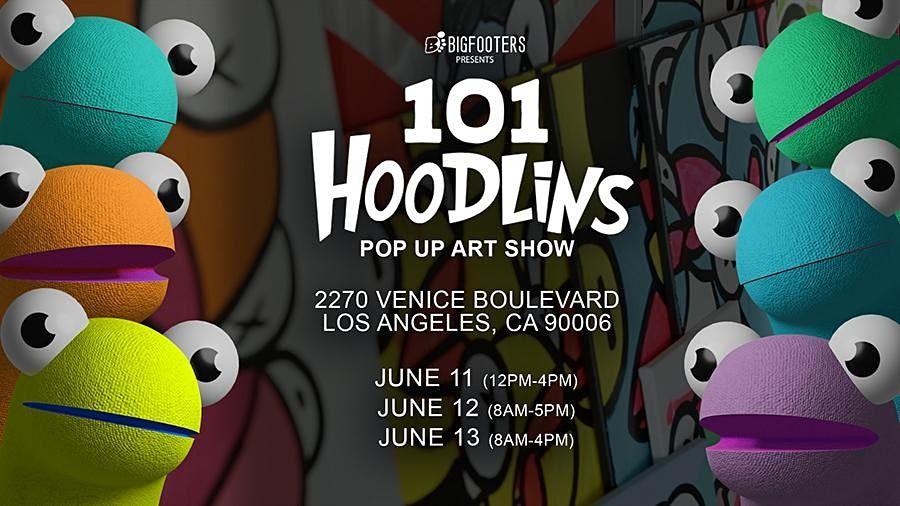101 Hoodlins \/ Pop Up Art Show