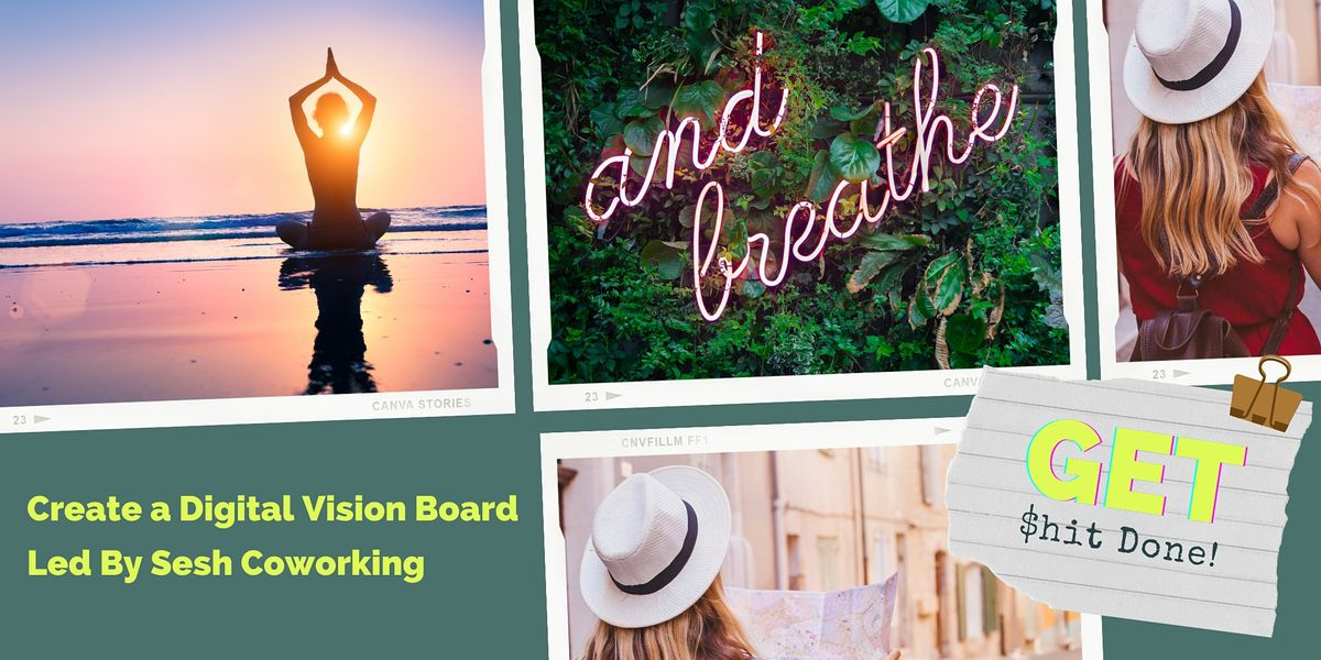 Get $hit Done Vision Board