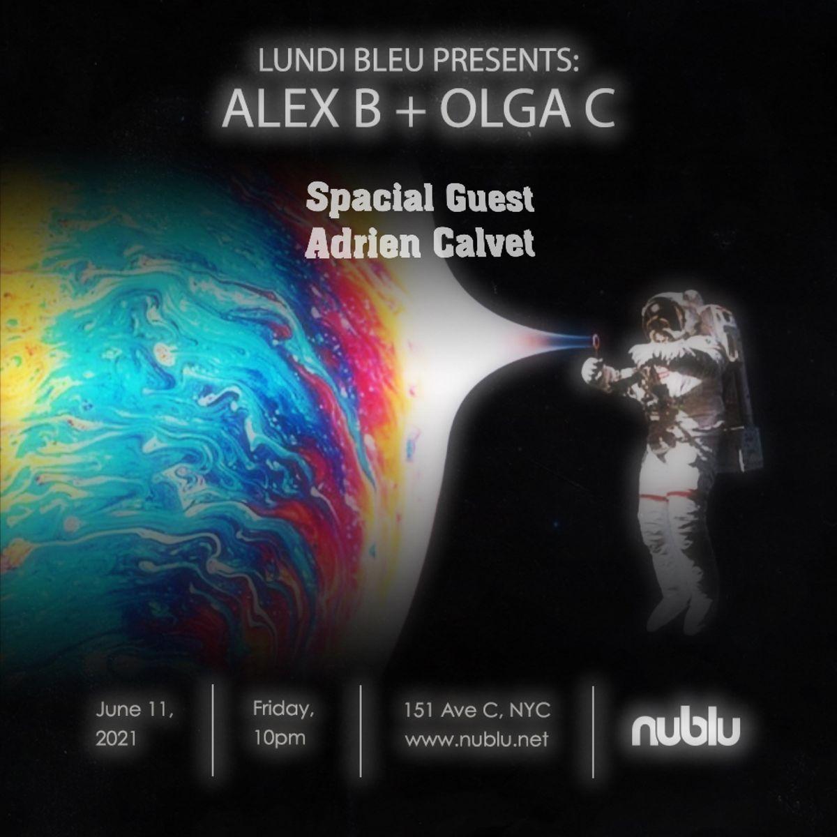 Lundi bleu DJset: Adrien Calvet x Alex B x Olga C