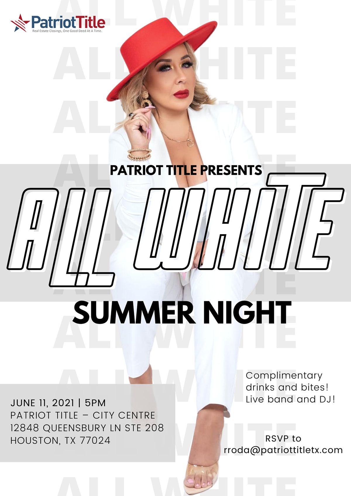 All White Summer Night