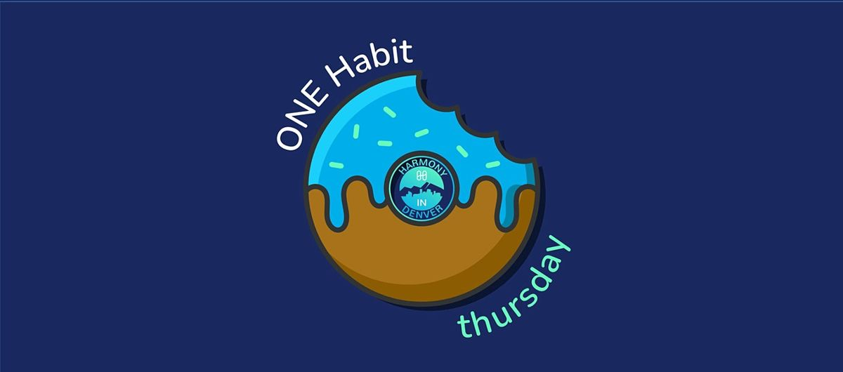 ONE Habit - Thursday
