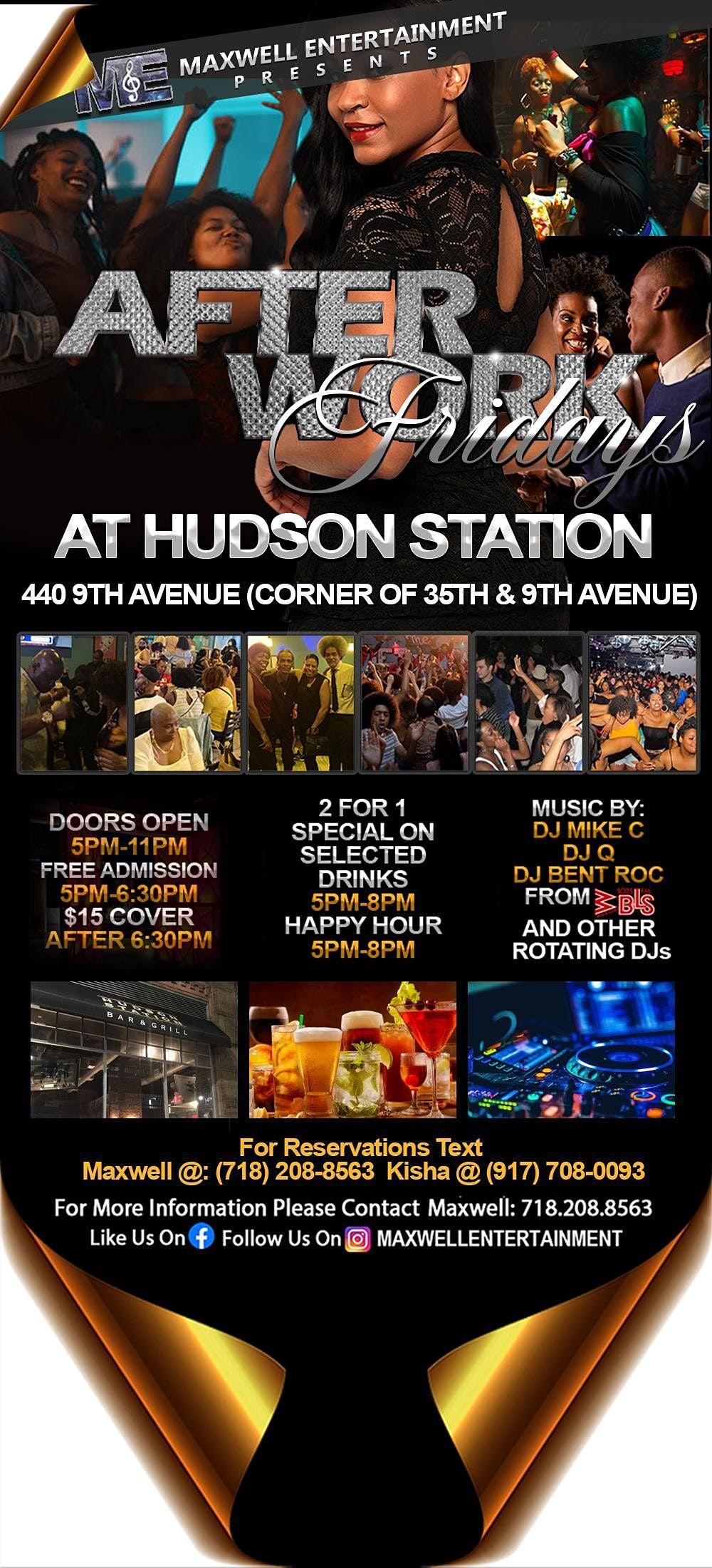 Afterwork Friday's at Hudson Station