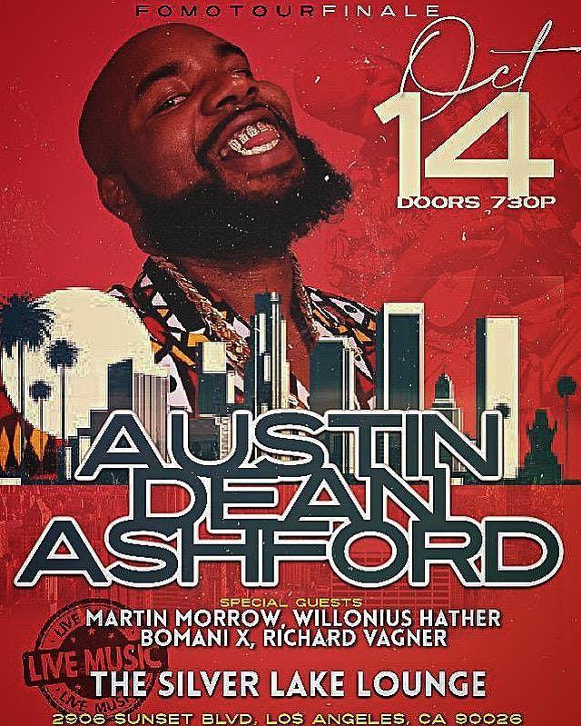 #FOMOTOUR2021 FINALE LOS ANGLES CA with Austin Dean Ashford