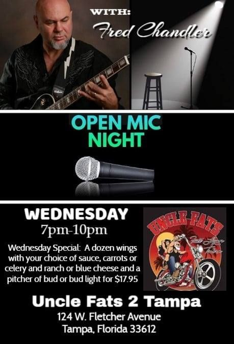 OPEN MIC NIGHT with Fred Chandler at Uncle Fats 2 Tampa