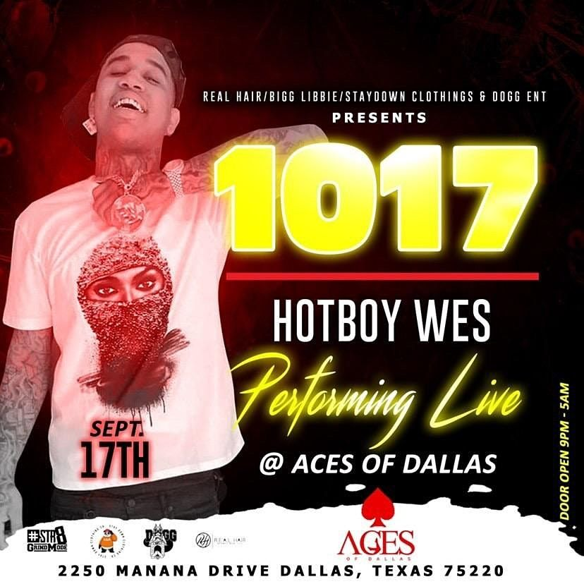 1017 Ent HotBoy Wes Performing Live @ Aces of Dallas @ The Club House
