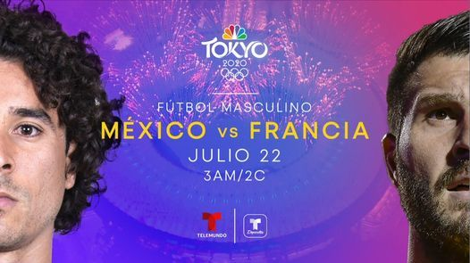 Torneo Ol\u00edmpico de F\u00fatbol Masculino: M\u00e9xico vs Francia
